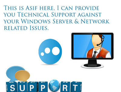 Provide technical support for windows server 2008/2012