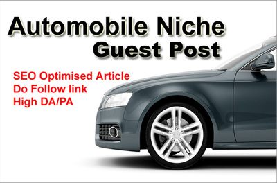 Write and Guest Post on Autimotive Blog having High DA-PA to Boost your Ranking