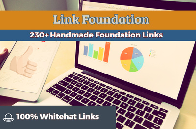 Power up your Google Ranking With 230+ Hand Made Foundation Links - WhiteHat Links