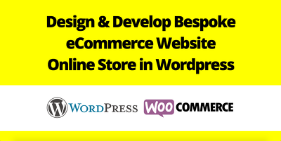 Design & develop bespoke eCommerce website, Online store in Wordpress
