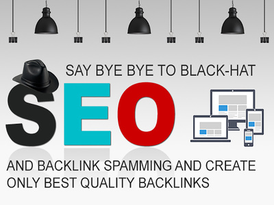 Say Bye Bye to Black-Hat SEO and create Best Quality Backlinks