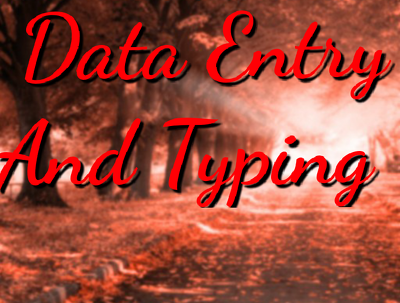 Do dataentry and typing just 2 hours