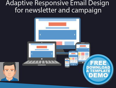 Adaptive responsive email design for newsletter and campaign