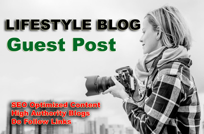 Write and Guest Post on LifeStyle blog with high metric