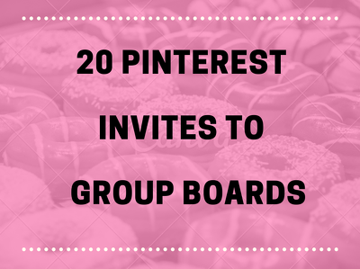 Invite You To 20 Pinterest Group Boards