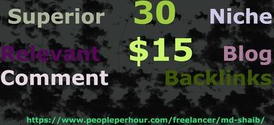 Provide 30 superior niche relevant blog comment backlinks