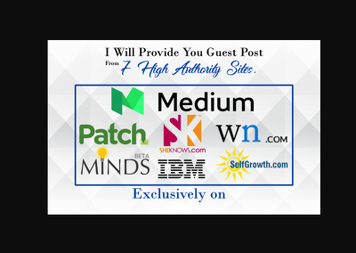 I Will Provide Guest Post From 7 High Authority Sites