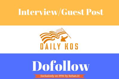 Publish Your Interview/Political articles on Dailykos DA87 Website