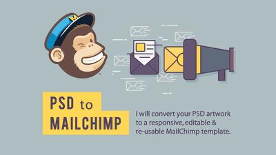 Convert your PSD to responsive & editable MailChimp template