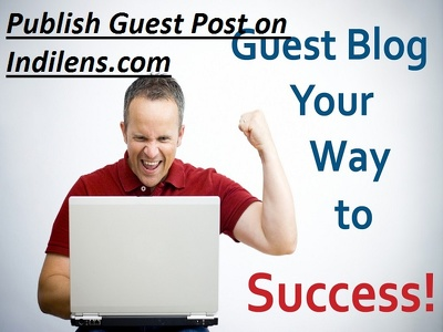 Publish Guest Post on Indilens.com - DA 37