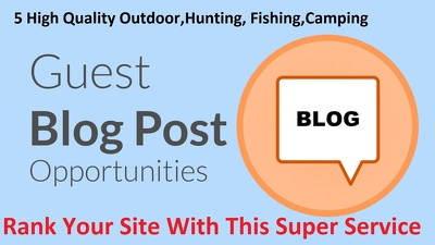 5 Guest Post on Outdoor, Hunting blogs dofollow Links NO PBN