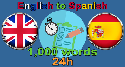 Translate 1,000 words from English to Spanish within 24 hours