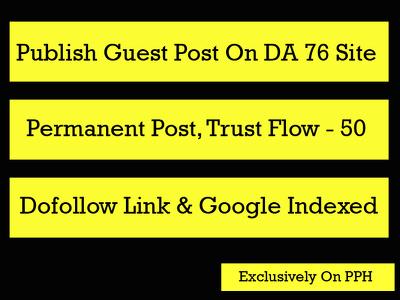 Publish guest post on DA 76 site with Dofollow and Google index