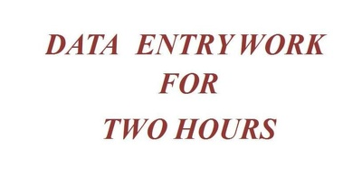 Do all types of data entry works for two hours