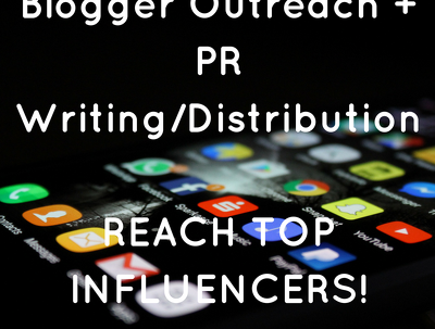 Conduct blogger outreach and write a PR for your business