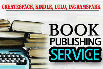 Publish Your Book For Createspace, Ingramspark,Kindle Or lulu
