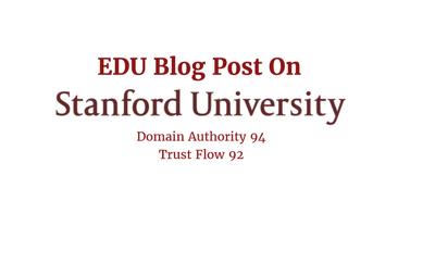 Write dofollow guest post on Stanford University DA91 ,TF 92
