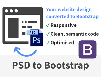 Develop PSD to perfect responsive Bootstrap 4 (HTML/CSS) webpage