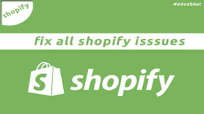 Fix All Your Shopify Store Problems
