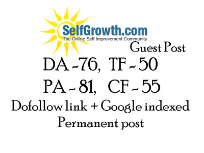 publish a do follow guest post on SelfGrowth with Google Indexed