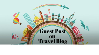 Publish 5 guest post on high quality travel blog