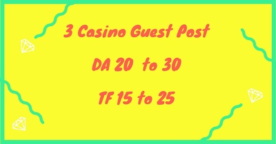 3 Guest Post With Casino & Betting Links. DA 20+  TF 15+  NO PBN