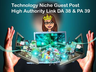 High quality Technology Niche Guest Post DA 38