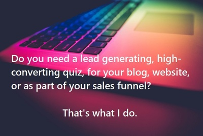 Create your very own high converting, lead generating quiz.