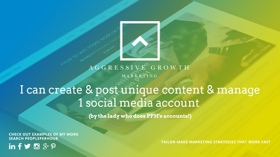 Create & post unique content & manage a social media account