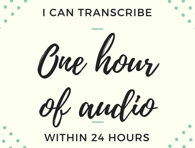 Accurately transcribe 1 hour of audio in 24 hours