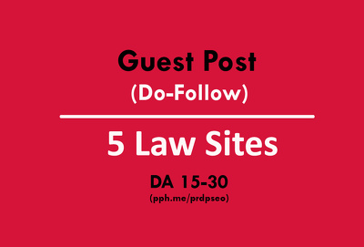 Publish the Guest Post on 5 Law Sites DA25+ (Do-Follow)