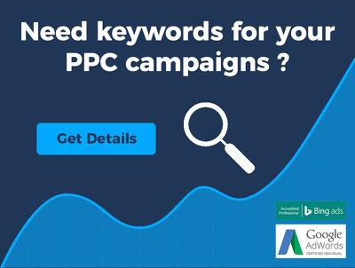 Provide Keyword Research for Google AdWords / Bing Ads Campaigns