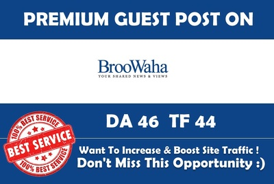 Write & Publish Guest Post on Broowaha.com Premium Dofollow