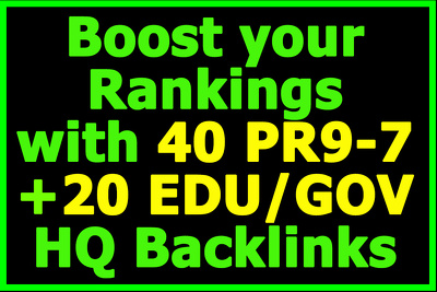 SEO Rank Booster! 40 PR9-7 + 20 .EDU/.GOV High Authority Links
