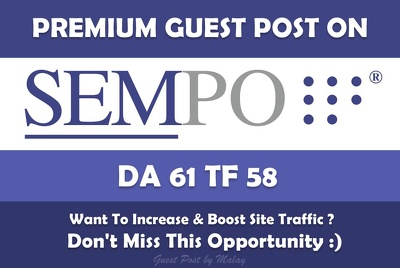 Publish Guest Post on SEMpo. SEMpo.org - DA61, TF58/ Dofollow
