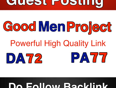 Guest Post on GoodmenProject.com - GoodMenproject  -  Do Follow