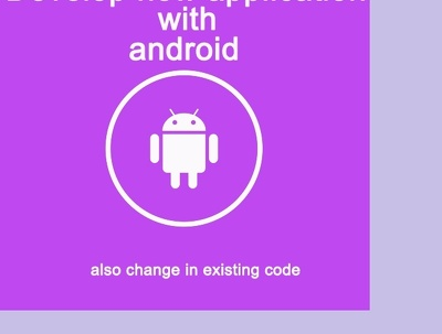 Develop android application for your business.