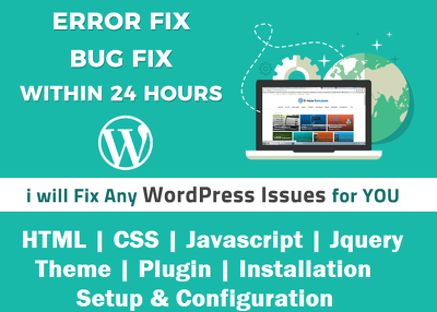 Any Wordpress Bug, Issue, Problem and Error fix/help