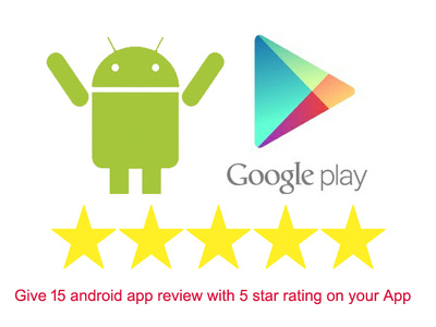 Provide 15 android app review with 5 star rating on  your app