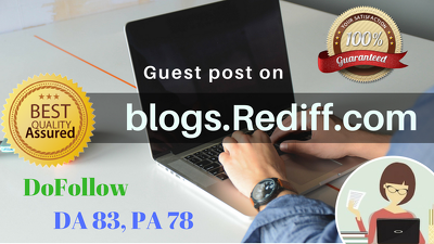 Publish a Guest Post on Rediff Blogs (DA 83) with DoFollow Link