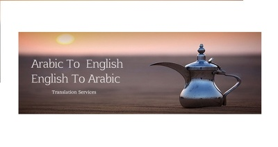 Provide English to Arabic Translation Within 3 Working Days