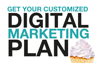 Create a digital marketing plan and strategy for your business