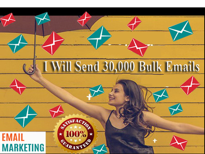 Send 30,000 Bulk Emails, Email Blast, Email Marketing