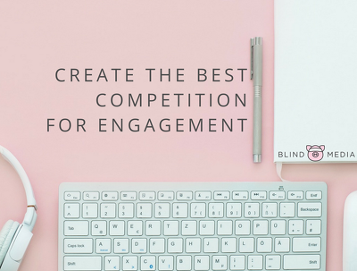 Create the best competition to boost engagement & gain followers