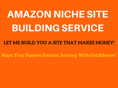 Build Profitable Amazon Niche Site - Earn Five Figures Passively