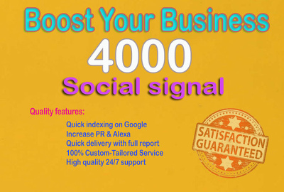 Superior power 4000 social signals for boosting your site