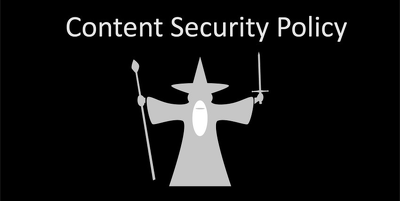 Create your website's Content Security Policy (CSP)