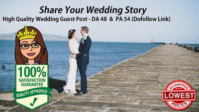 Guest Post for niche wedding website DA 48 Dofollow link