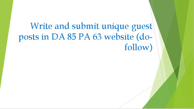 Write and guest post an article in DA 85 PA 63 ( do-follow )