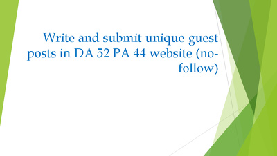 Write and guest post an article in DA 52 PA 44 website